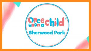 Once Upon A Child Sherwood Park