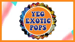 YEG Exotic Pop