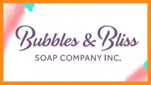 Bubbles & Bliss Soap Company Inc.