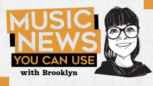 Music News You Can Use